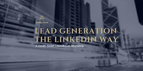 Lead Generation the LinkedIn Way tickets