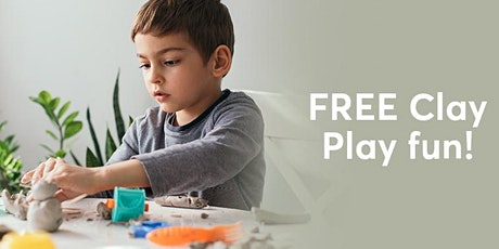 Free Clay Play Fun! tickets