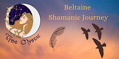 Beltaine Shamanic  Journey tickets