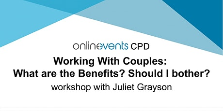 Working With Couples: What are the Benefits?  Should I bother? tickets