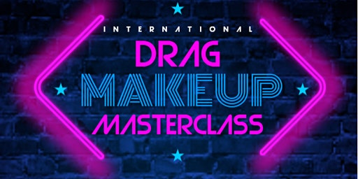 International Drag Makeup Masterclass