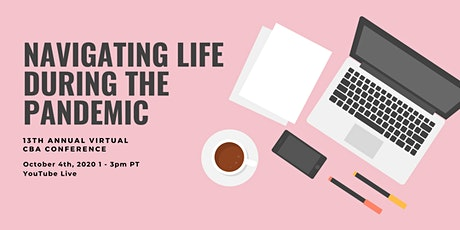 13th Annual Virtual CBA Conference: Navigating Life During the Pandemic tickets