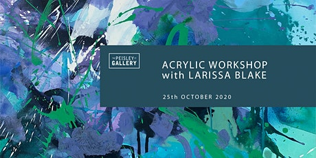 Acrylic workshop with Larissa Blake tickets