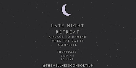 Free Virtual Event: An Evening Wind Down with Late Night Retreat tickets