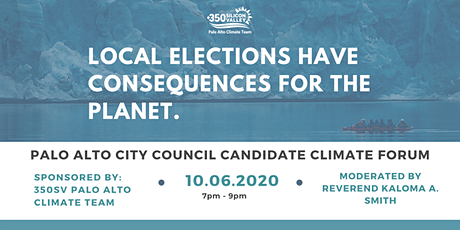 Palo Alto City Council Candidate Climate Forum tickets