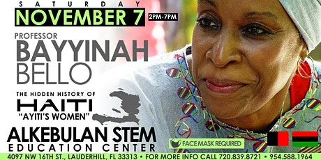HIDDEN HISTORY OF HAITI 1804 LECTURE SERIES  PART 3 PROF. BAYYINAH BELLO tickets