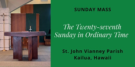 St. John Vianney Kailua, Sunday Masses for October 3 and 4, 2020 tickets