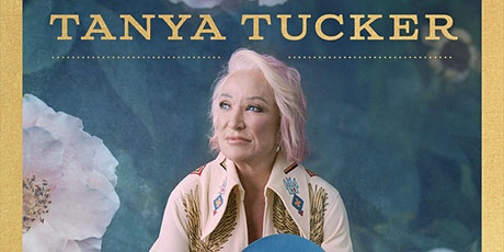 Tanya Tucker: Bring My Flowers Now Tour tickets