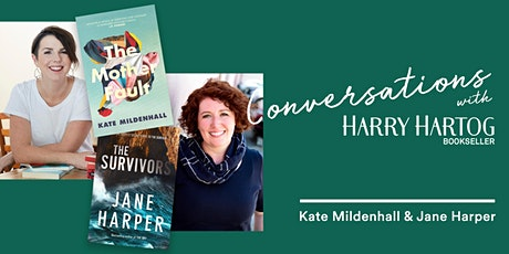 On Surviving: A Conversation with Kate Mildenhall & Jane Harper tickets