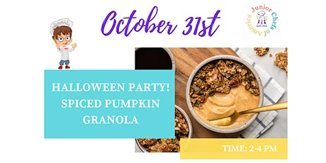 Kids(4-13) ONLINE Cooking Class - Spiced Pumpkin Granola - Happy Halloween! tickets