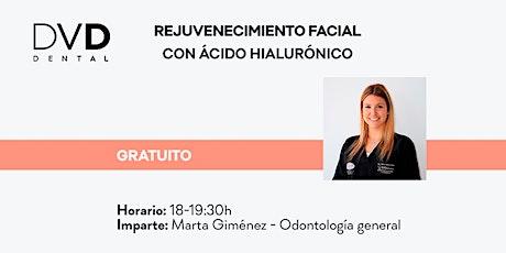 Webinar: Rejuvenecimiento facial con ácido hialurónico entradas