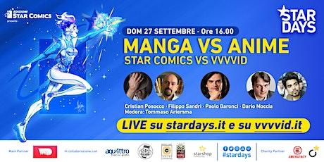 MANGA VS ANIME: STAR COMICS VS VVVVID - STAR DAYS 2020 biglietti