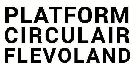 Platformbijeenkomst Circulair Flevoland (online) tickets