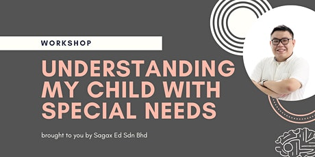 Understanding My Child with Special Needs tickets