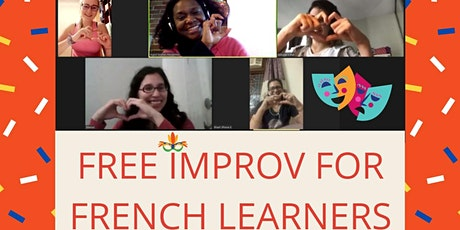 Practice French with Fun & Improv - Online - 1h FREE tickets