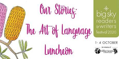 Our Stories: the Art of Language Luncheon tickets