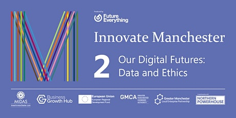 Our Digital Futures: Data and Ethics tickets