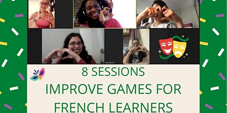 Practice French with Fun & Improv - Online - 4 or  8 Sessions Series tickets
