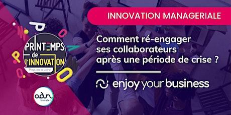 INNOVATION MANAGÉRIALE Ré-engager ses collaborateurs billets