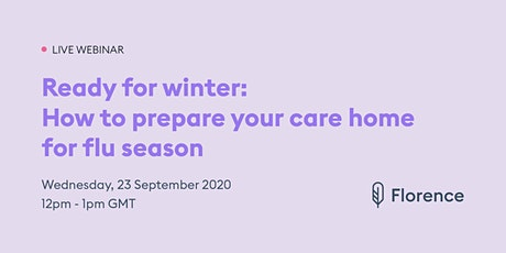 Ready for winter: How to prepare your care home for flu season tickets
