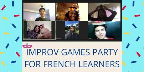 Improv Games or Cooking  Party for French Learners tickets
