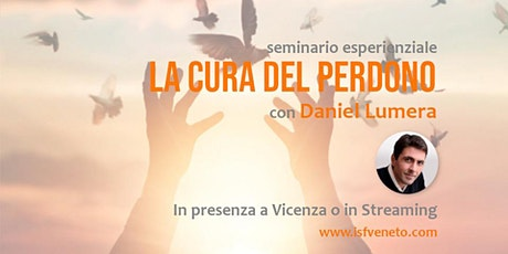 Seminario La Cura del Perdono con Daniel Lumera biglietti