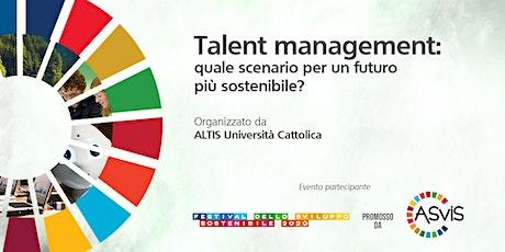 Talent management: quale scenario per un futuro più sostenibile? biglietti