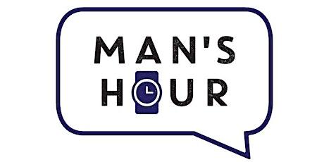 Man's Hour Monthly Online Workshop tickets