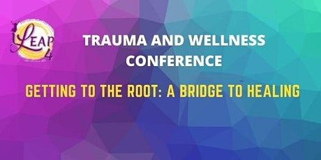 Trauma and Wellness Conference tickets