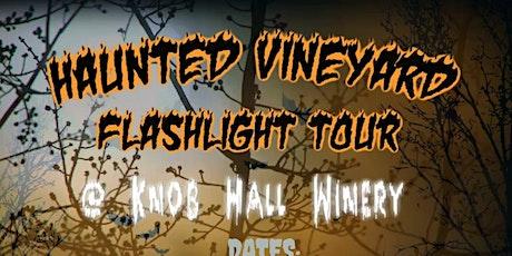 Haunted Vineyard Flashlight Tour tickets