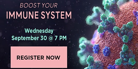 WEBINAR: Boost Your Immune System tickets