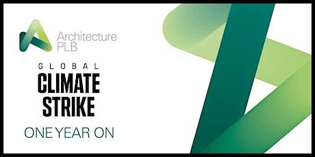 ArchitecturePLB Climate Strike Workshop 'One Year On' tickets