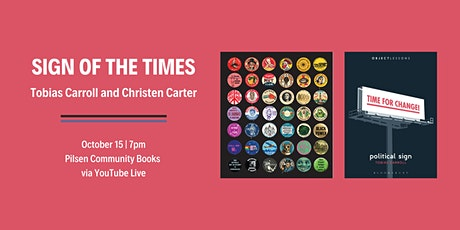 Sign of the Times: Tobias Carroll and Christen Carter tickets