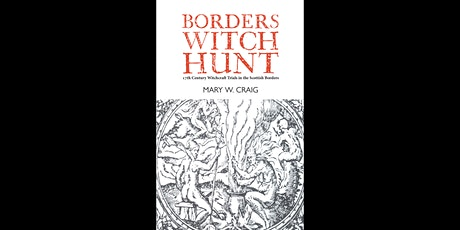 Borders Witch Hunt with Mary Craig tickets