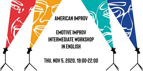 American Improv: Emotive Improv - Intermediate Workshop in English Tickets