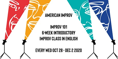American Improv: Improv 101: 6-Week Introductory Improv Class in English