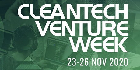 Cleantech Venture Week - Nov 2020 tickets