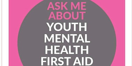 Youth Mental Health First Aid - 2 Day Course - (weekend) tickets
