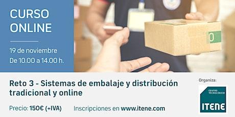 Reto 3 - Sistemas de embalaje y distribución tradicional y online. entradas