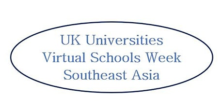 UK Universities Virtual Schools Week - Southeast Asia Tickets