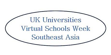 UK Universities Virtual Schools Week - Southeast Asia tickets