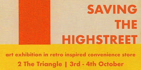Saving The Highstreet : Free Exhibition tickets