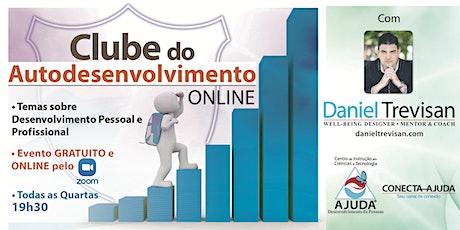 Clube do Autodesenvolvimento ONLINE com Daniel Trevisan ingressos