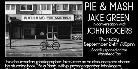 Pie & Mash: Jake Green in Conversation with John Rogers tickets