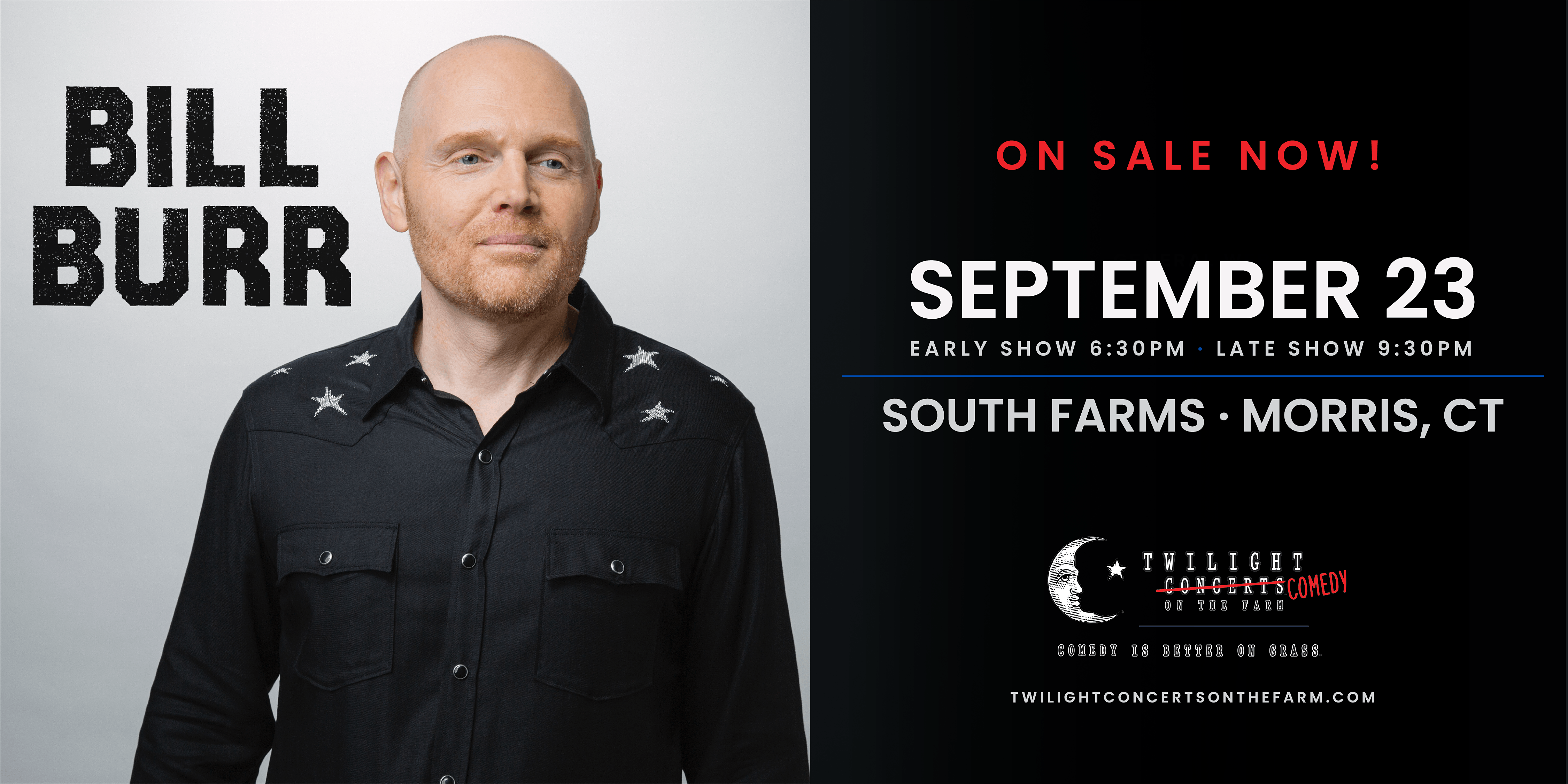 College Street Music Hall Bill Burr Early Show Tickets South Farms Morris Ct September 23rd 2020