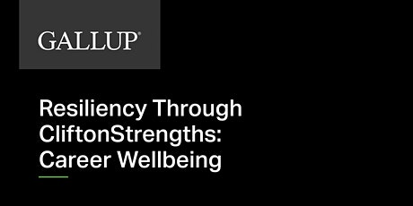 Called to Coach - Resiliency Through CliftonStrengths: Career Wellbeing