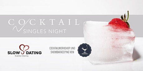 Cocktail Singles Night (30-44 Jahre) - Cocktails inklusive! tickets