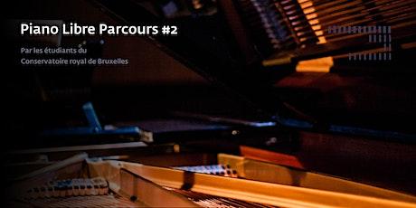 Piano Libre parcours #2 billets