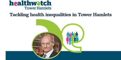 Tackling inequalities in Tower Hamlets webinar with Sir Michael Marmot tickets