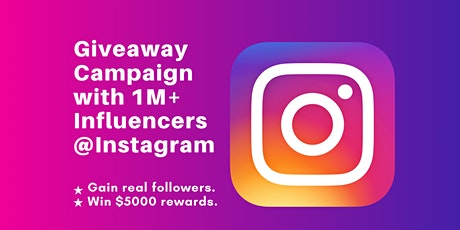 Instagram Giveaway Campaign with 1M+ Influencers tickets